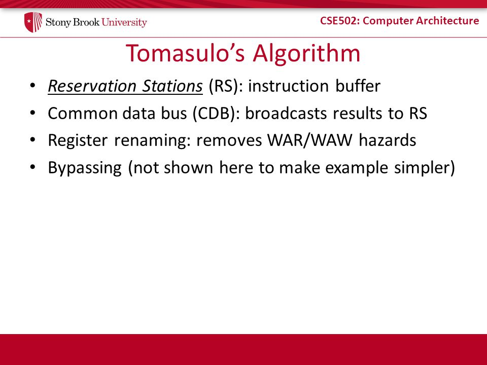 Tomasulo's Algorithm Reservation Stations (RS): instruction buffer