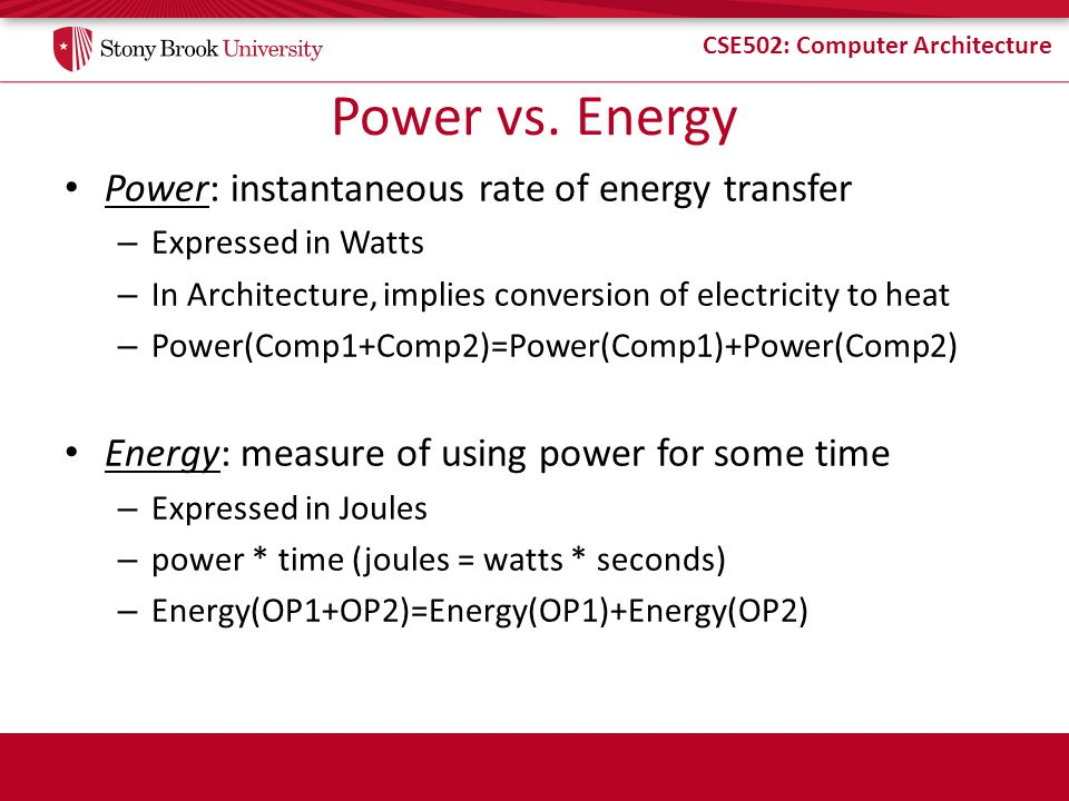 Power vs. Energy Power: instantaneous rate of energy transfer