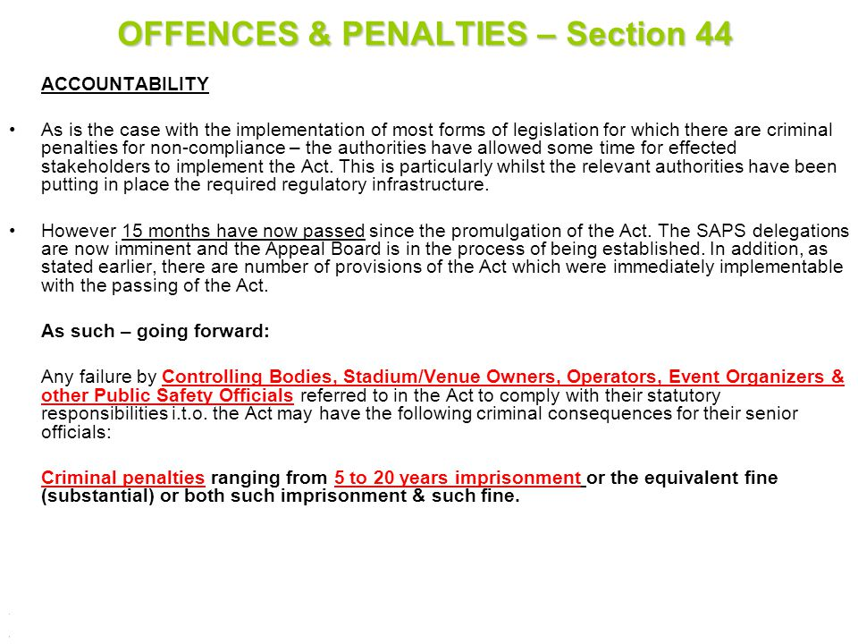 OFFENCES & PENALTIES – Section 44