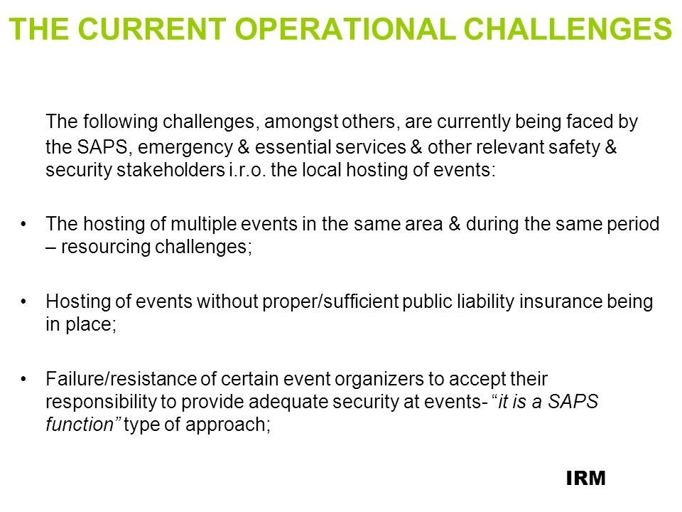 THE CURRENT OPERATIONAL CHALLENGES