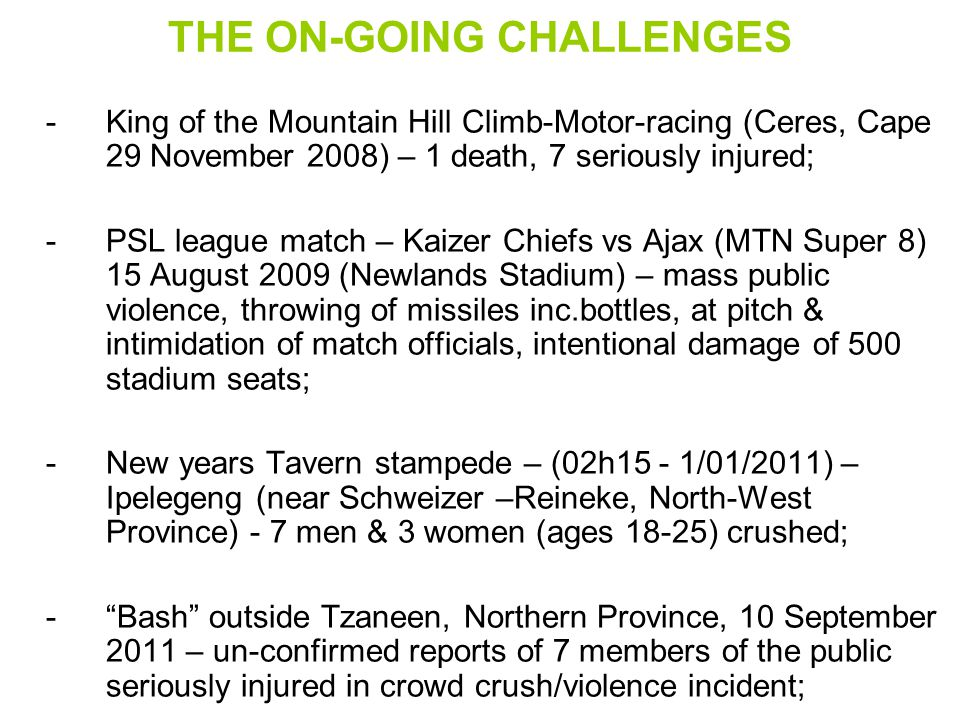 THE ON-GOING CHALLENGES