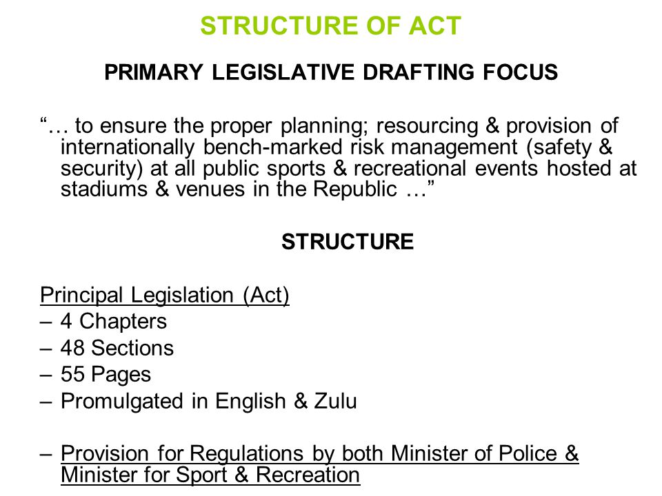 PRIMARY LEGISLATIVE DRAFTING FOCUS