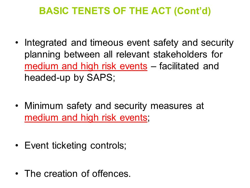 BASIC TENETS OF THE ACT (Cont'd)