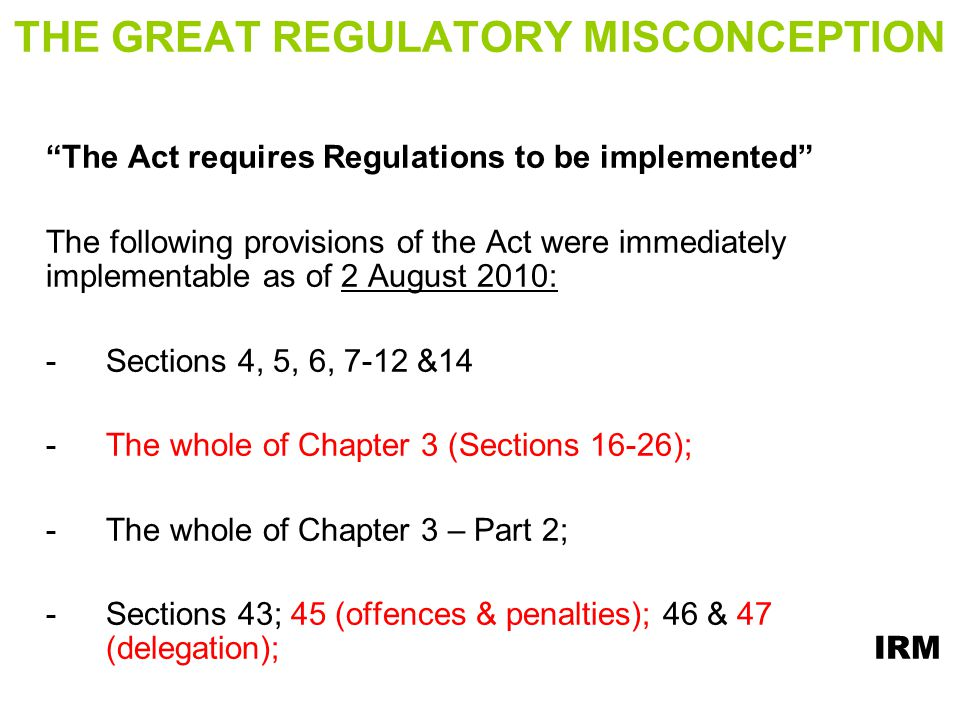 THE GREAT REGULATORY MISCONCEPTION