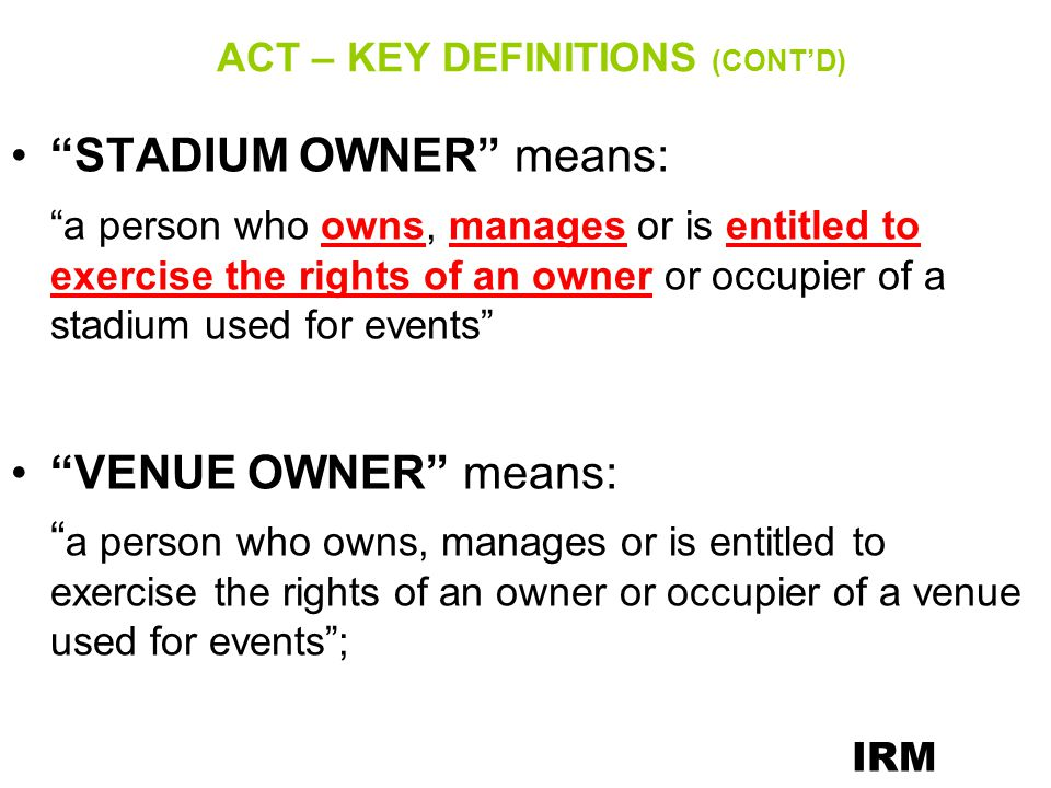 ACT – KEY DEFINITIONS (CONT'D)