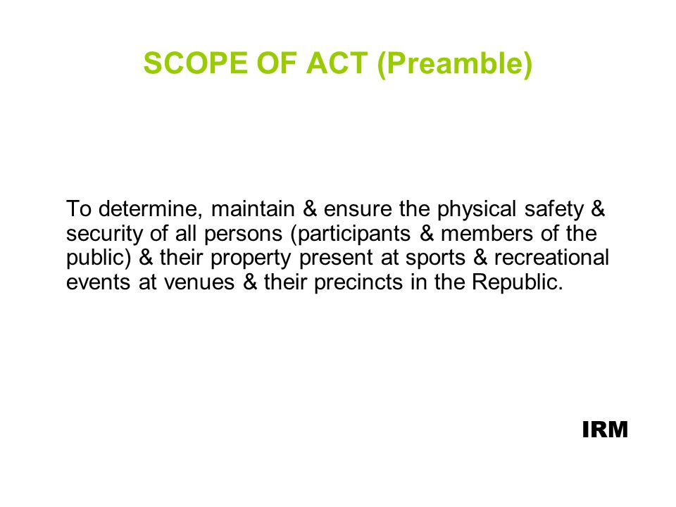 SCOPE OF ACT (Preamble)
