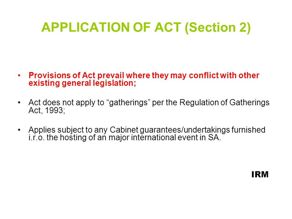 APPLICATION OF ACT (Section 2)