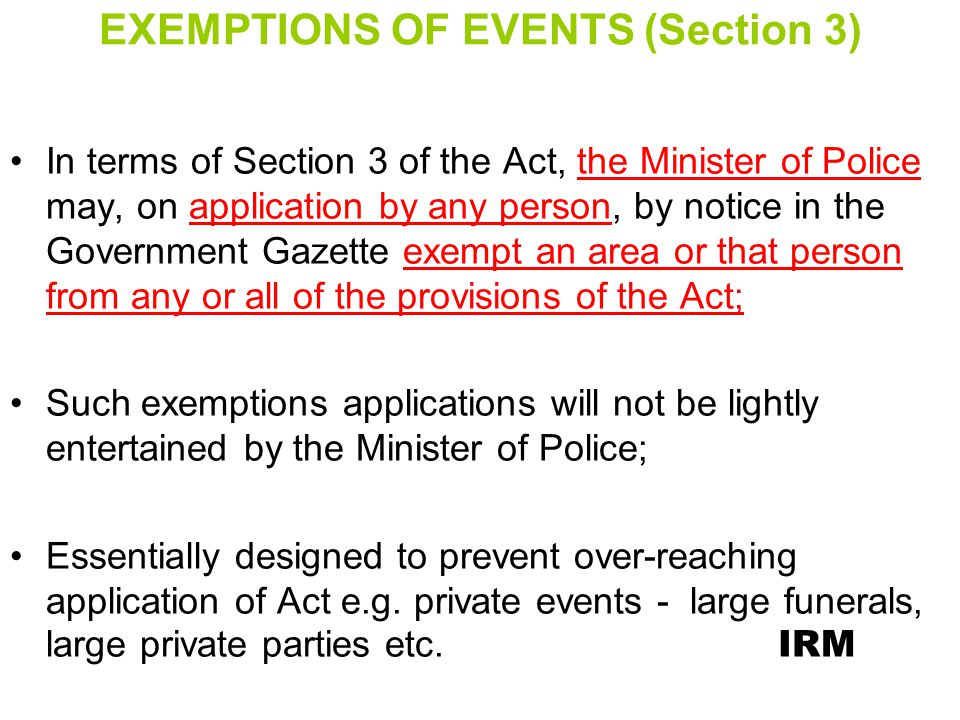 EXEMPTIONS OF EVENTS (Section 3)