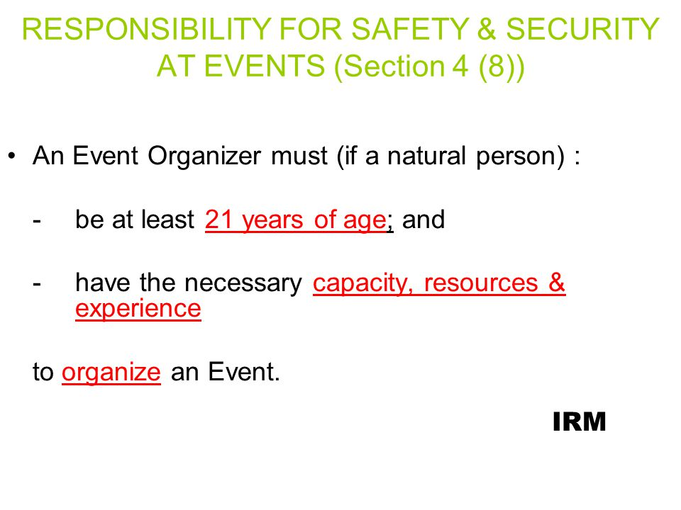 RESPONSIBILITY FOR SAFETY & SECURITY AT EVENTS (Section 4 (8))