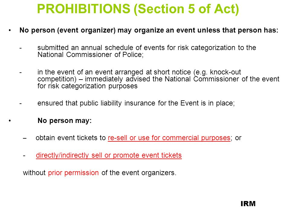 PROHIBITIONS (Section 5 of Act)