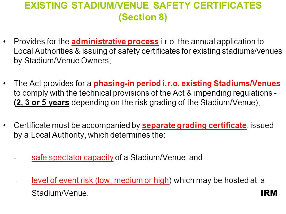 EXISTING STADIUM/VENUE SAFETY CERTIFICATES (Section 8)