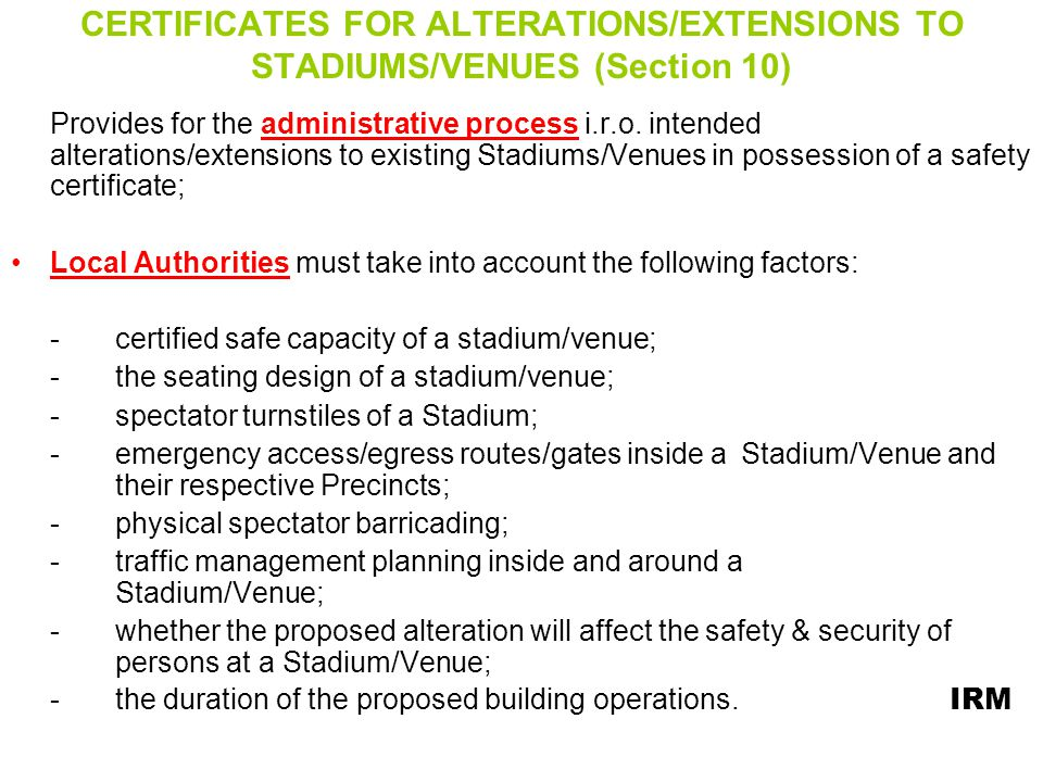 CERTIFICATES FOR ALTERATIONS/EXTENSIONS TO STADIUMS/VENUES (Section 10)