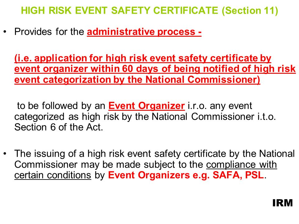 HIGH RISK EVENT SAFETY CERTIFICATE (Section 11)