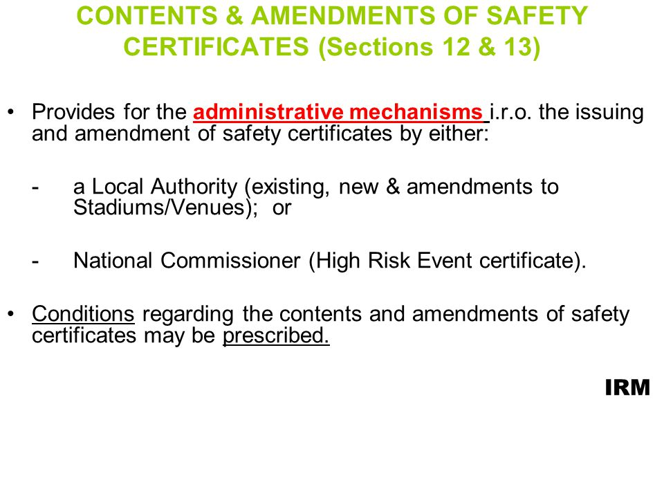 CONTENTS & AMENDMENTS OF SAFETY CERTIFICATES (Sections 12 & 13)