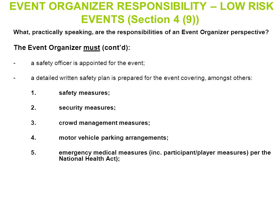 EVENT ORGANIZER RESPONSIBILITY – LOW RISK EVENTS (Section 4 (9))