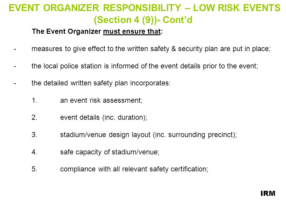 EVENT ORGANIZER RESPONSIBILITY – LOW RISK EVENTS (Section 4 (9))- Cont'd