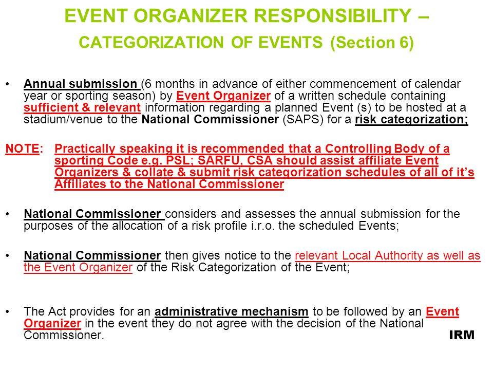 EVENT ORGANIZER RESPONSIBILITY – CATEGORIZATION OF EVENTS (Section 6)