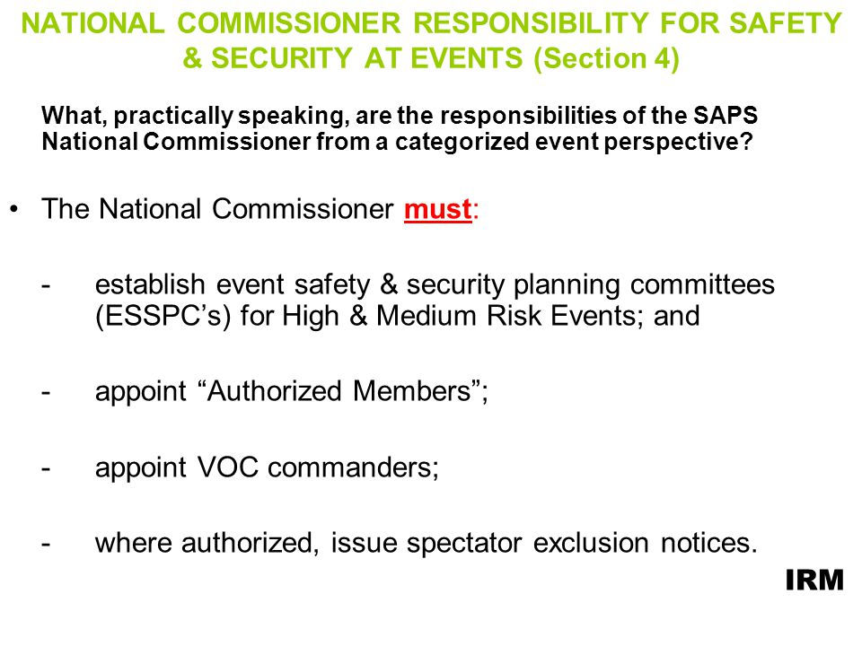 The National Commissioner must: