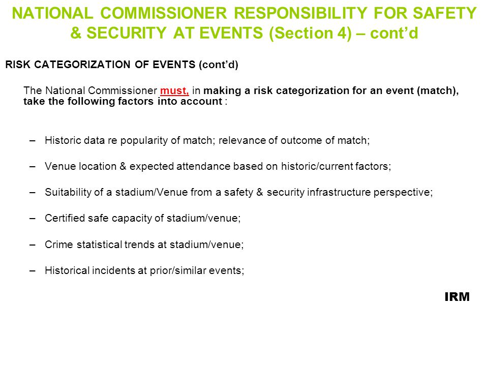 NATIONAL COMMISSIONER RESPONSIBILITY FOR SAFETY & SECURITY AT EVENTS (Section 4) – cont'd