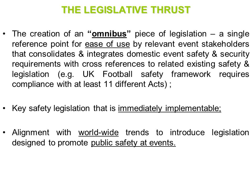 THE LEGISLATIVE THRUST