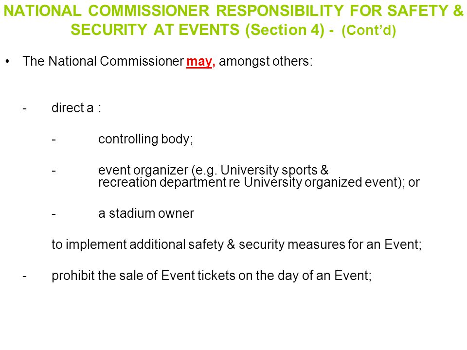 NATIONAL COMMISSIONER RESPONSIBILITY FOR SAFETY & SECURITY AT EVENTS (Section 4) - (Cont'd)
