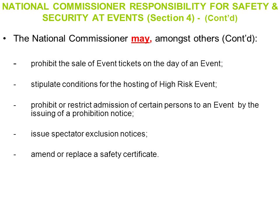 The National Commissioner may, amongst others (Cont'd):