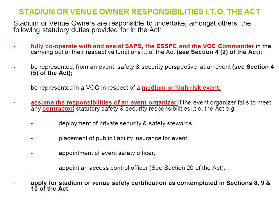 STADIUM OR VENUE OWNER RESPONSIBILITIES I.T.O. THE ACT