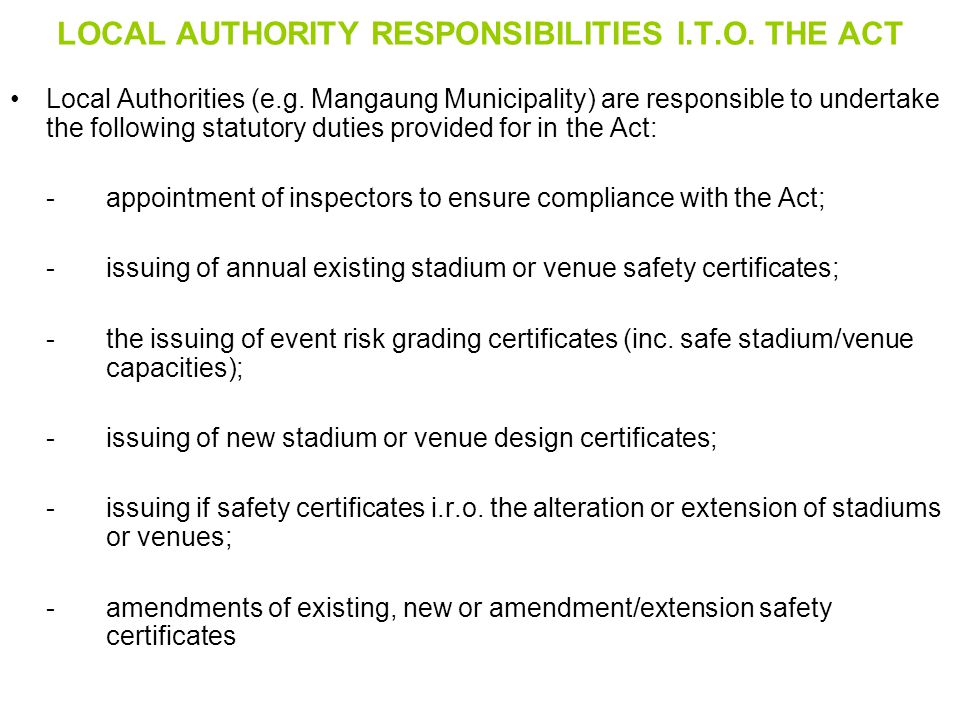 LOCAL AUTHORITY RESPONSIBILITIES I.T.O. THE ACT