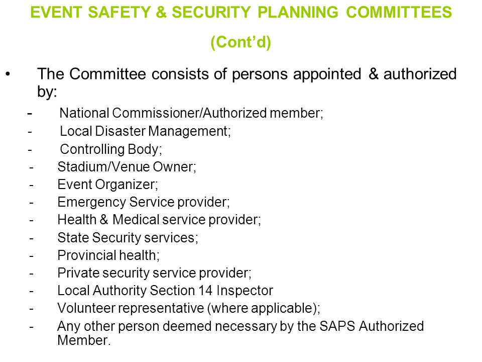 EVENT SAFETY & SECURITY PLANNING COMMITTEES (Cont'd)