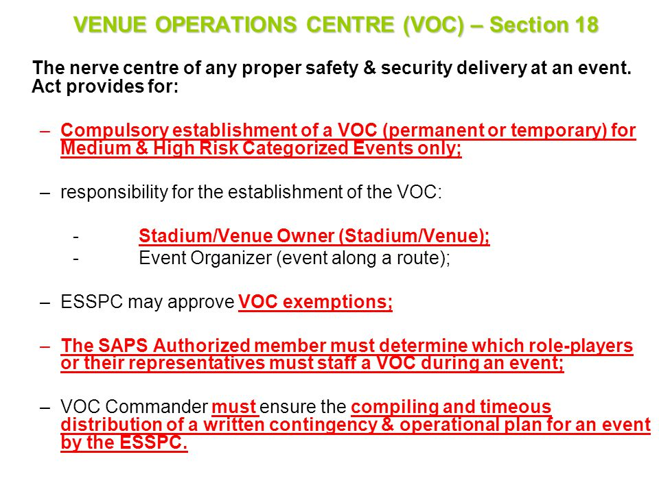VENUE OPERATIONS CENTRE (VOC) – Section 18