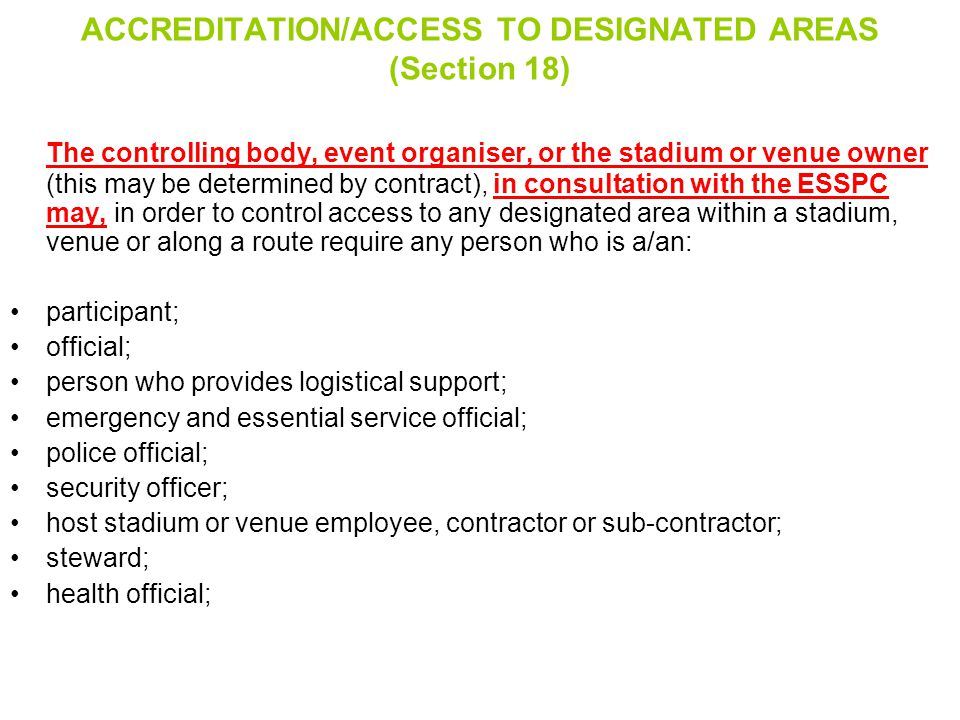ACCREDITATION/ACCESS TO DESIGNATED AREAS (Section 18)