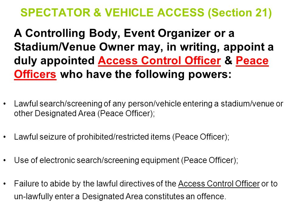 SPECTATOR & VEHICLE ACCESS (Section 21)