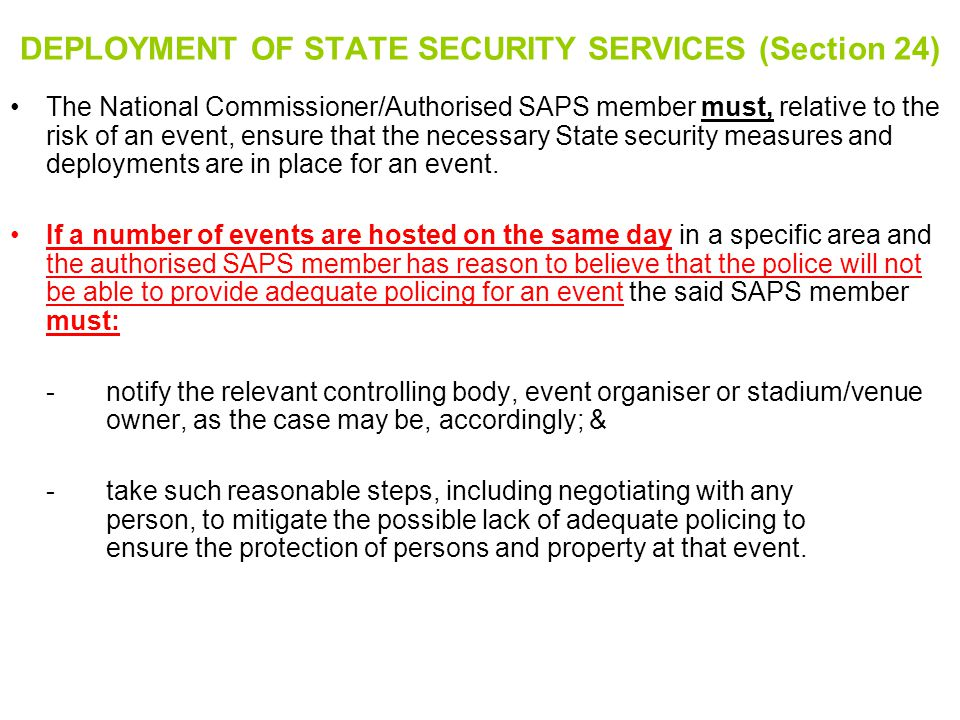 DEPLOYMENT OF STATE SECURITY SERVICES (Section 24)