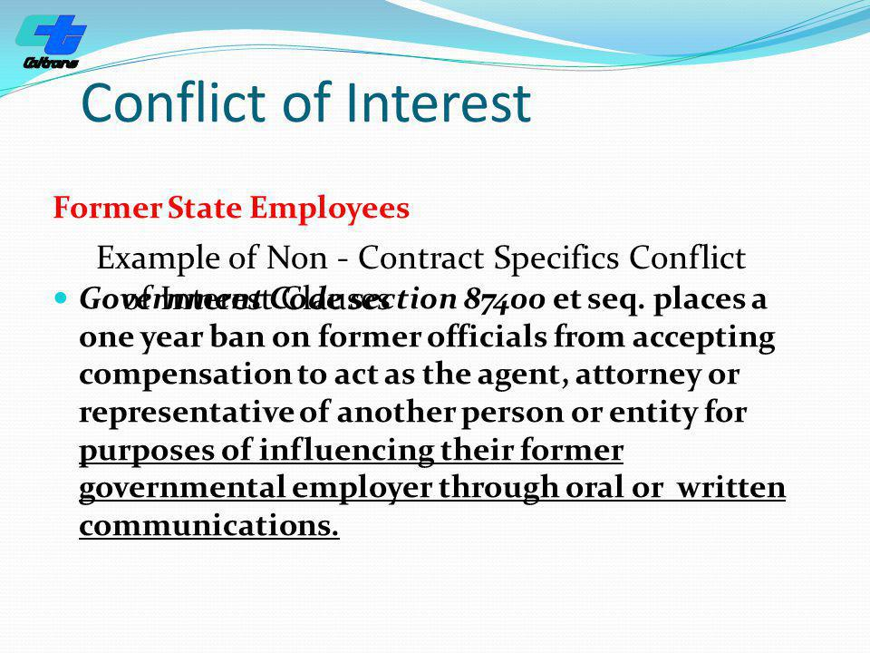 Conflict of Interest Former State Employees.