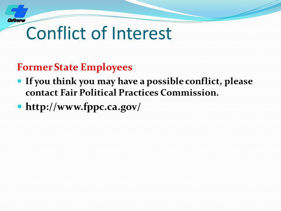 Conflict of Interest Former State Employees http://www.fppc.ca.gov/