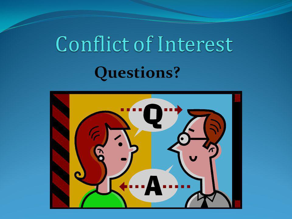 Conflict of Interest Questions