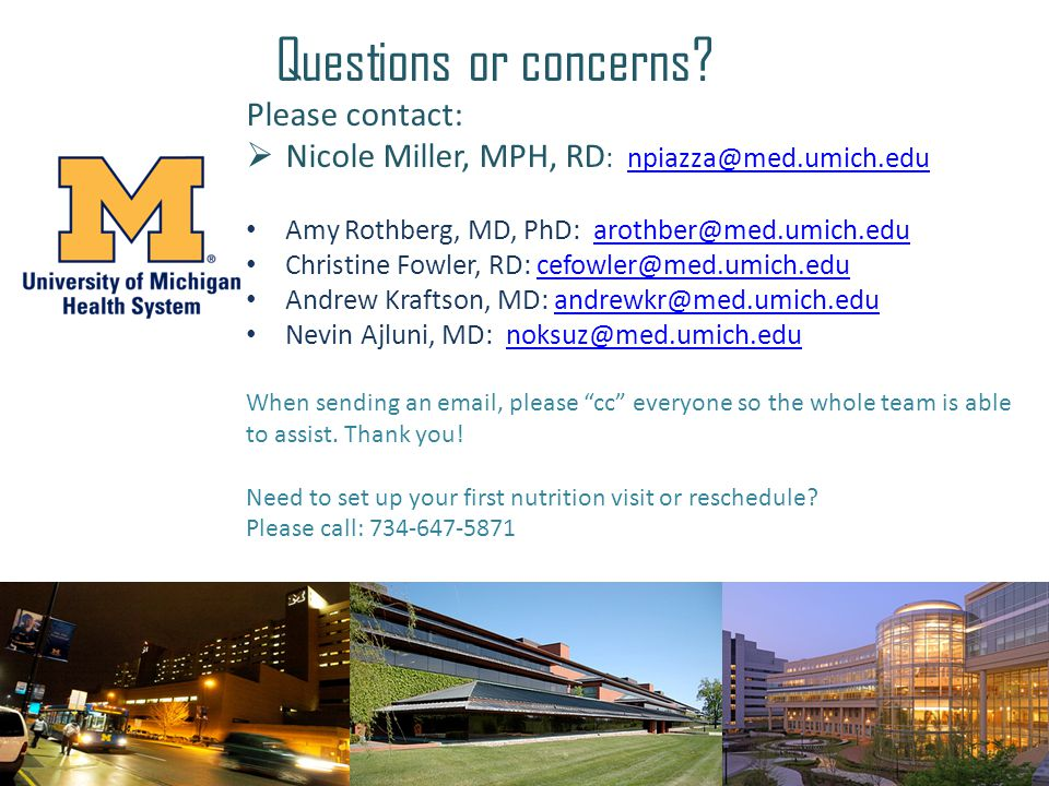 Questions or concerns Please contact: