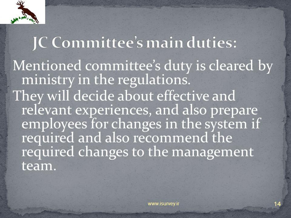 JC Committee's main duties: