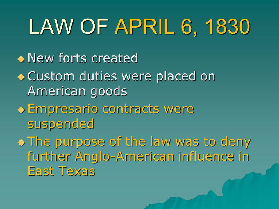 LAW OF APRIL 6, 1830 New forts created