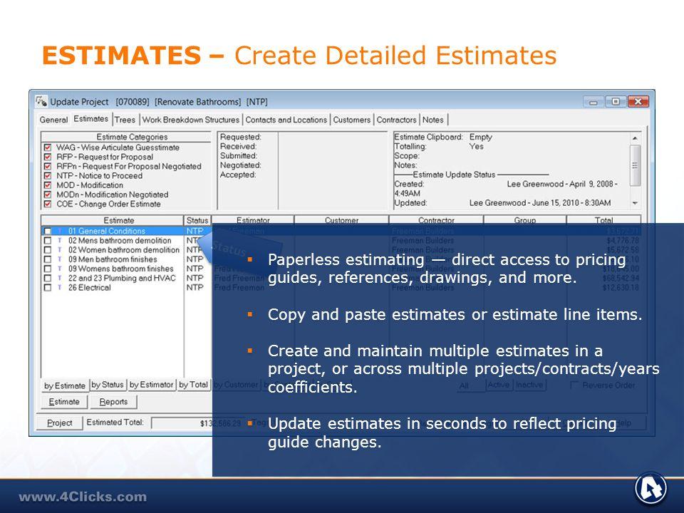 ESTIMATES – Create Detailed Estimates