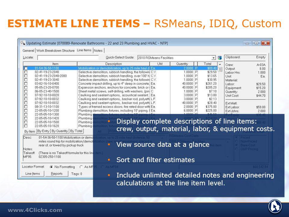 ESTIMATE LINE ITEMS – RSMeans, IDIQ, Custom