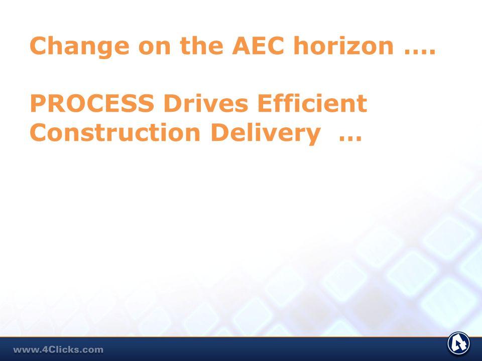 Change on the AEC horizon …