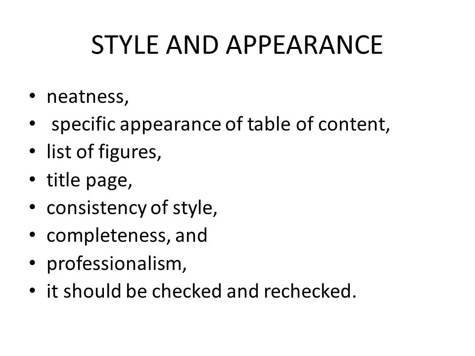 STYLE AND APPEARANCE neatness,