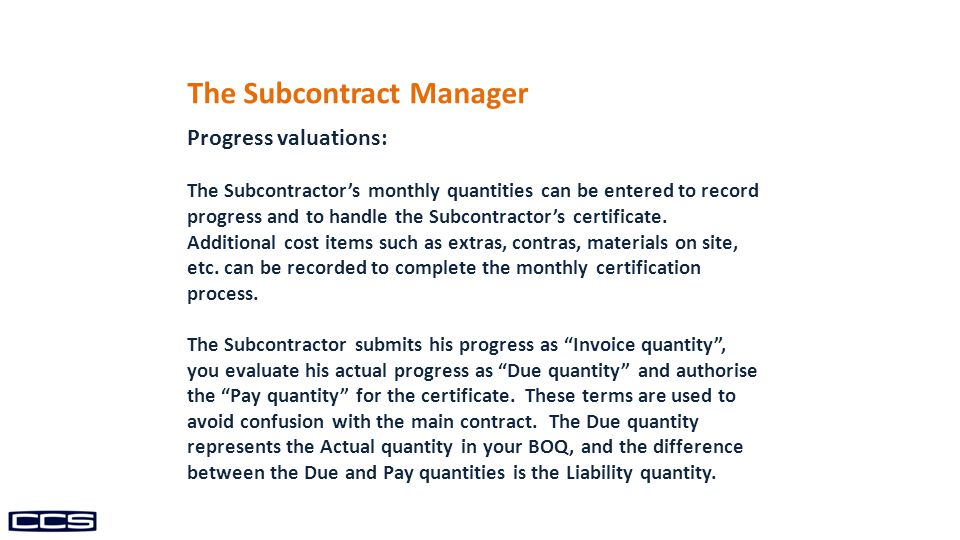 The Subcontract Manager