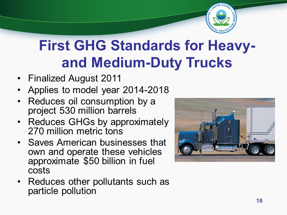 First GHG Standards for Heavy- and Medium-Duty Trucks