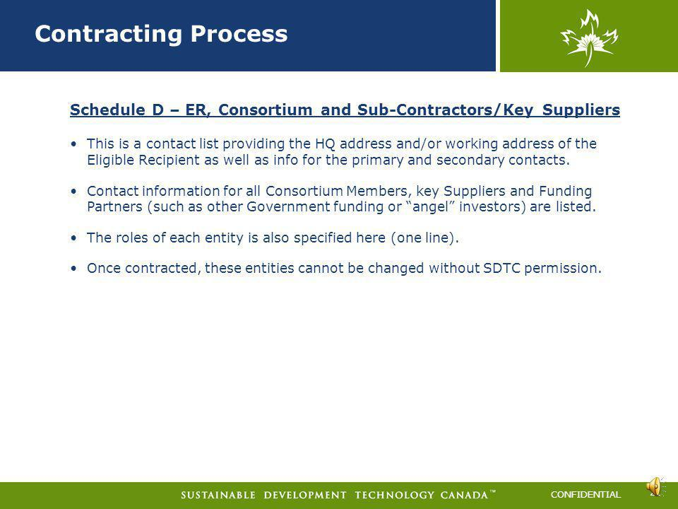 Contracting Process 2011-A. Schedule D – ER, Consortium and Sub-Contractors/Key Suppliers.