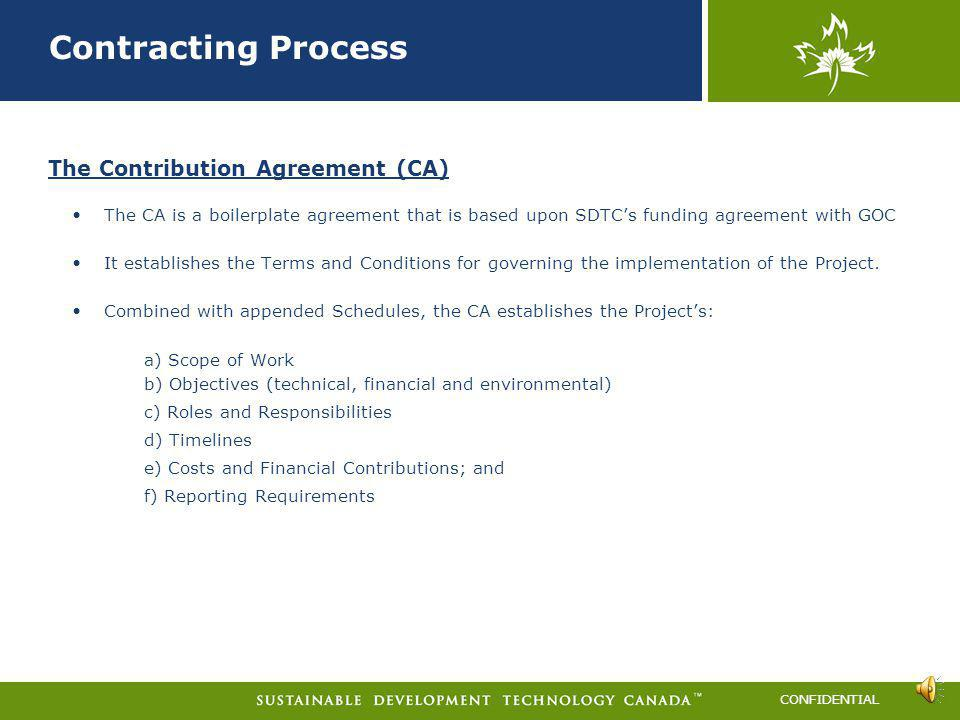 Contracting Process The Contribution Agreement (CA)