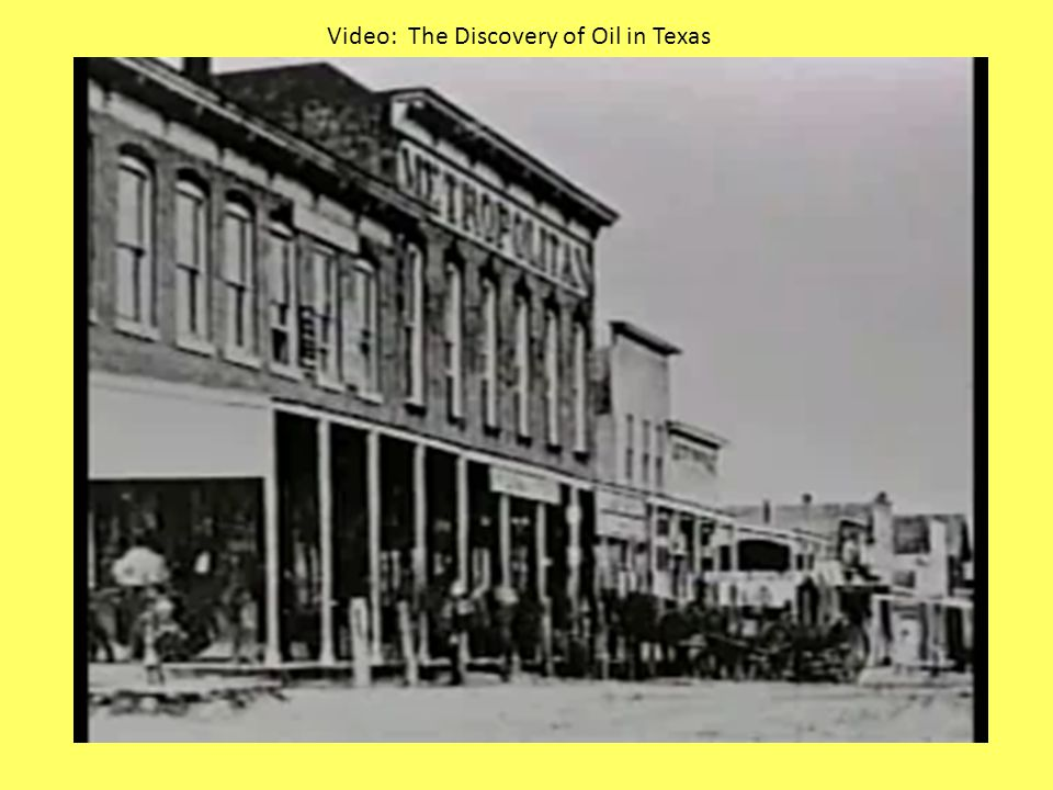Video: The Discovery of Oil in Texas