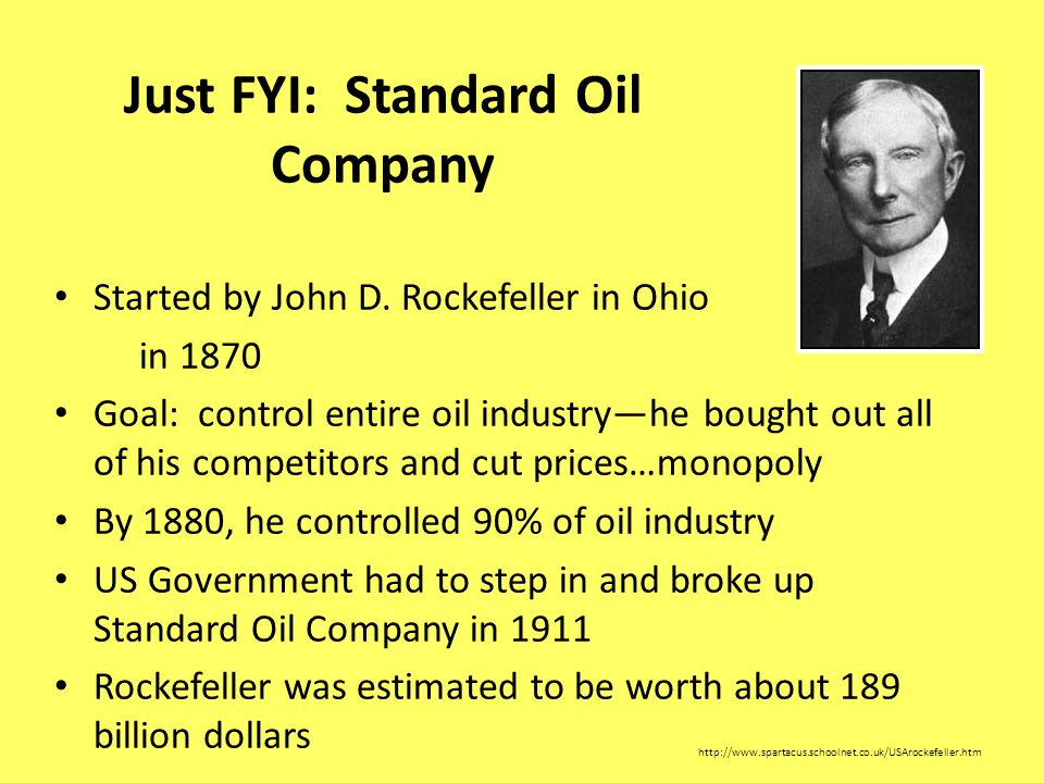 Just FYI: Standard Oil Company