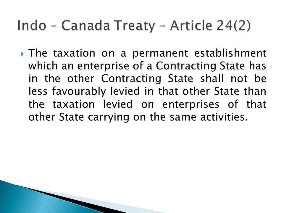 Indo – Canada Treaty – Article 24(2)